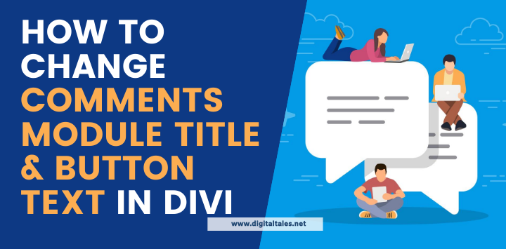 How to Change Comments Module Title and Button Text in Divi